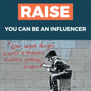 You Can Be An Influencer